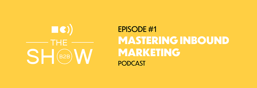 Mastering inbound marketing with Travelport Digital | Squaredot B2B Marketing | The B2B Show podcast