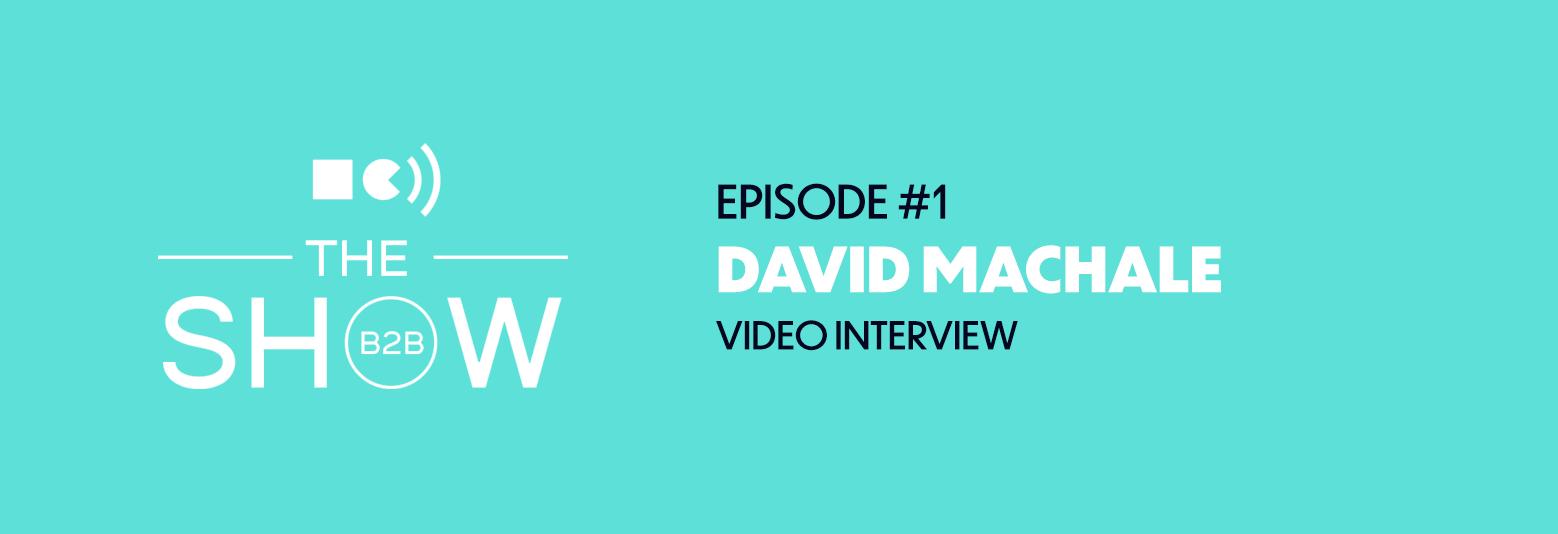 Squaredot | B2B Show | David MacHale - Travelport